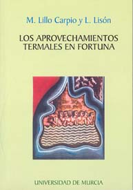 LOS APROVECHAMIENTOS TERMALES EN FORTUNA
