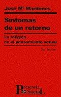 SÍNTOMAS DE UN RETORNO: LA RELIGIÓN EN EL PENSAMIENTO ACTUAL
