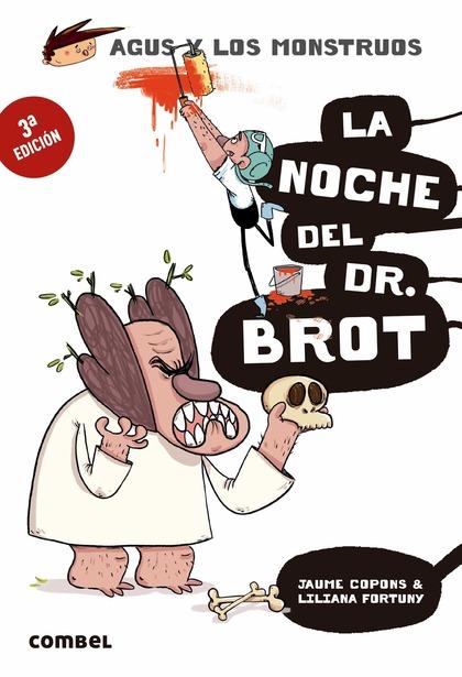 LA NOCHE DEL DR. BROT.