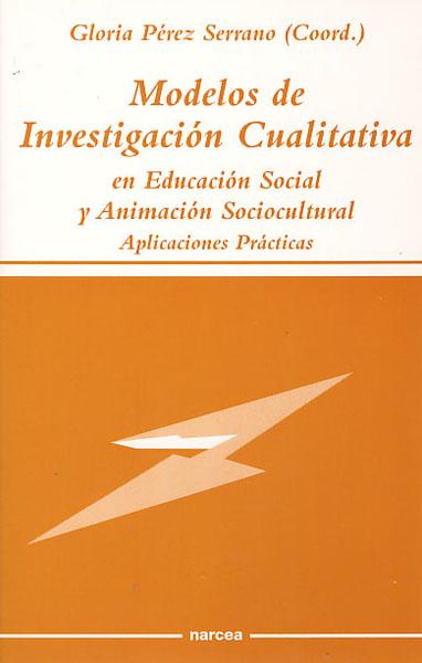 MODELOS DE INVESTIGACION CUALITATIVA