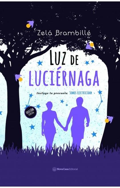 LUZ DE LUCIÉRNAGA + SOMOS ELECTRICIDAD.