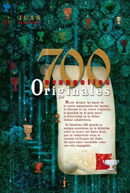700 EVANGELIOS ORIGINALES
