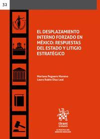 EL DESPLAZAMIENTO INTERNO FORZADO EN MÉXICO: RESPUESTAS DEL ESTADO Y LITIGIO EST.