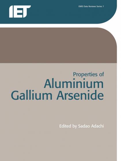 PROPERTIES OF ALUMINIUM GALLIUM ARSENIDE