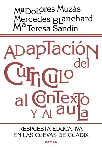ADAPTACION DEL CURRICULO AL CONTEXTO Y AL AULA