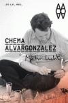 CHEMA ALVARGONZALEZ. MEHR LICHT (MÁS LUZ).