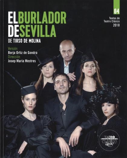TEXTOS DE TEATRO CLÁSICO Nº 84. EL BURLADOR DE SEVILLA.