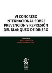 VI CONGRESO INTERNACIONAL SOBRE PREVENCIÓN Y REPRESIÓN DEL BLANQUEO DE DINERO.