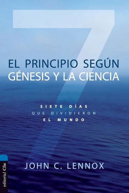 EL PRINCIPIO SEGON EL GZNESIS Y LA CIENCIA