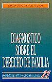 DIAGNOSTICO SOBRE EL DERECHO DE FAMILIA                                         ANALISIS SOBRE