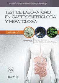 TEST DE LABORATORIO EN GASTROENTEROLOGÍA Y HEPATOLOGÍA. CLÍNICAS IBEROAMERICANAS DE GASTROENTER
