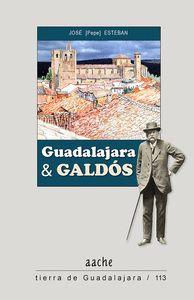GUADALAJARA Y GALDOS