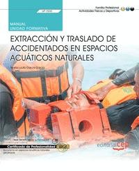 MANUAL. EXTRACCIÓN Y TRASLADO DE ACCIDENTADOS EN ESPACIOS ACUÁTICOS NATURALES (U.