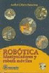 ROBÓTICA. MANIPULADORES Y ROBOTS MÓVILES