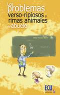LOS PROBLEMAS ´VERSO-RIPIOSOS´ Y RIMAS ANIMALES DEL ABUELO