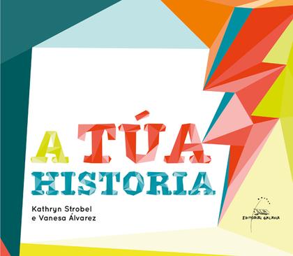 TUA HISTORIA, A