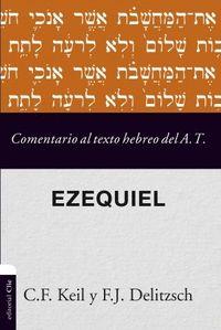 COMENTARIO AL TEXTO HEBREO DEL A T EZEQUIEL