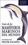 GUÍA DE LOS MAMÍFEROS MARINOS DEL MUNDO