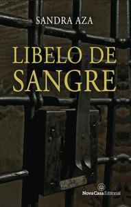 LIBELO DE SANGRE.