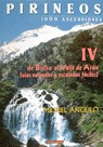PIRINEOS 100 ASCENSIONES IV BIELSA VALLE ARAN