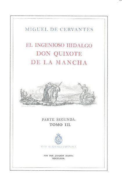 QUIJOTE DE LA RAE, EL. TOMO 3 (ED. DE IBARRA).