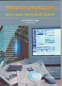 MEDIOS DE COMUNICACIÓN PARA UNA SOCIEDAD GLOBAL