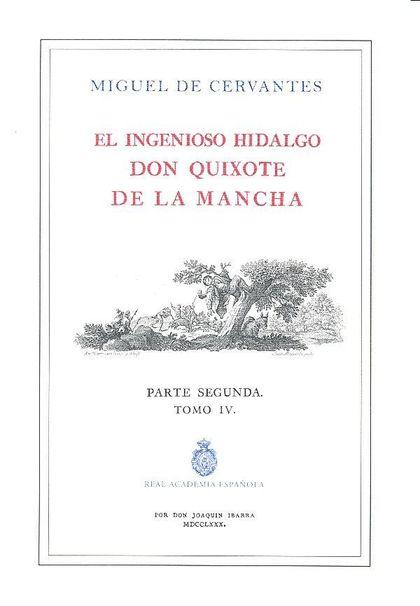 QUIJOTE DE LA RAE, EL - TOMO 4 (ED. DE IBARRA.