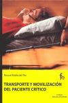 TRANSPORTE Y MOVILIZACIÓN DEL PACIENTE CRÍTICO.