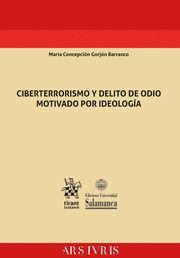 CIBERTERRORISMO Y DELITO DE ODIO MOTIVADO POR  IDEOLOGIA.