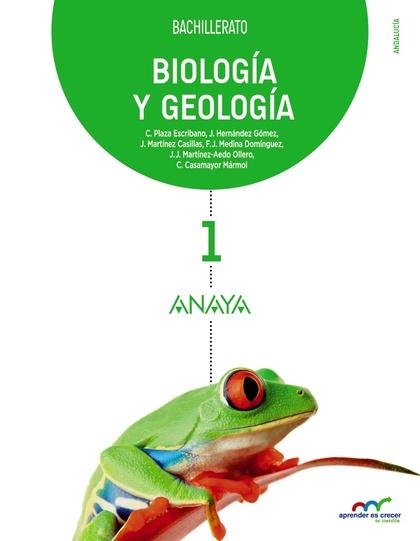 BIOLOGÍA GEOLOGÍA 1ºBACH ANDALUCÍA APRNEDER CRECER 2016