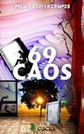 69 CAOS