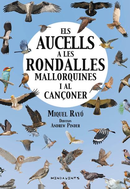 ELS AUCELLS A LES RONDALLES MALLORQUINES I AL CANÇONER