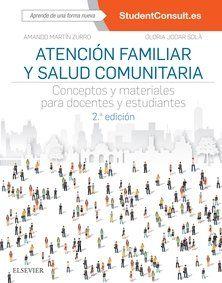 ATENCIÓN FAMILIAR Y SALUD COMUNITARIA (2ª ED.)
