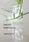 FABIAN MARCACCIO. VARIANTS.
