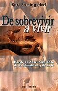 DE SOBREVIVIR A VIVIR
