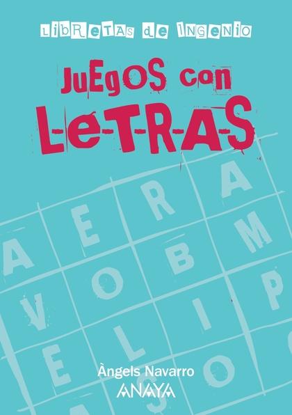 JUEGOS CON LETRAS.