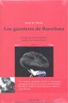 LOS GÁNSTERES DE BARCELONA