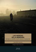 LAS HERIDAS DE LA MEMORIA                                                       REPÚBLICA, GUER