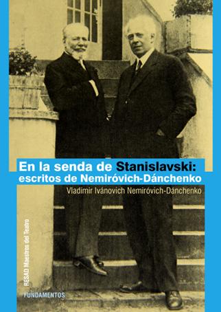 EN LA SENDA DE STANISLAVSKI                                                     ESCRITOS DE NEM