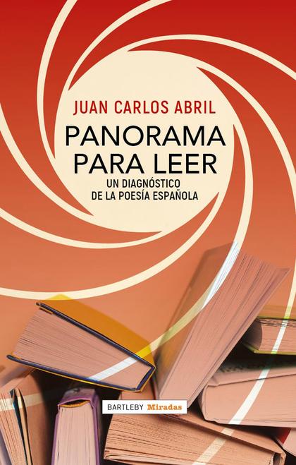 PANORAMA PARA LEER. UN DIAGNÓSTICO DE LA POESÍA ESPAÑOLA
