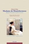 MADAME DE MONTEHERMOSO : MARQUESA DE LOS PLACERES Y DAMA DE CARRESSE
