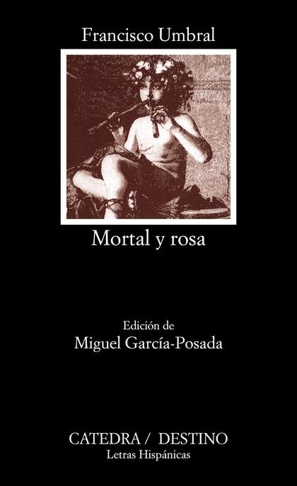 .MORTAL Y ROSA