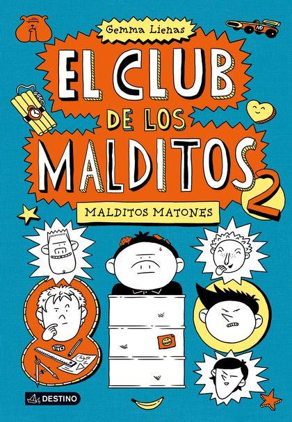 EL CLUB DE LOS MALDITOS. MALDITOS MATONES