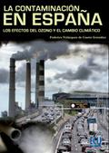 La contaminación en España: Los efectos del ozono y del cambio climático