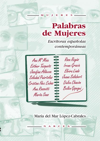 PALABRAS DE MUJERES. ESCRITORAS ESPAÑOLAS CONTEMPO