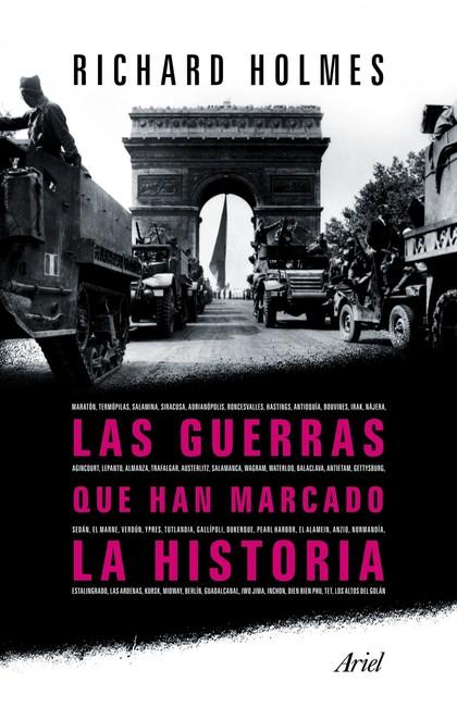 LAS GUERRAS QUE HAN MARCADO HISTORIA.
