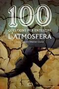 100 QÜESTIONS PER ENTENDRE L´ATMOSFERA