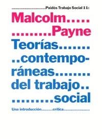 TEORÍAS CONTEMPORÁNEAS DEL TRABAJO SOCIAL: UNA INTRODUCCIÓN CRÍTICA