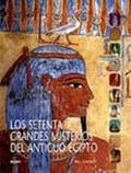 LOS SETENTA GRANDES MISTERIOS DEL ANTIGUO EGIPTO