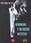 SMBOLOS Y MUERTES OCULTAS